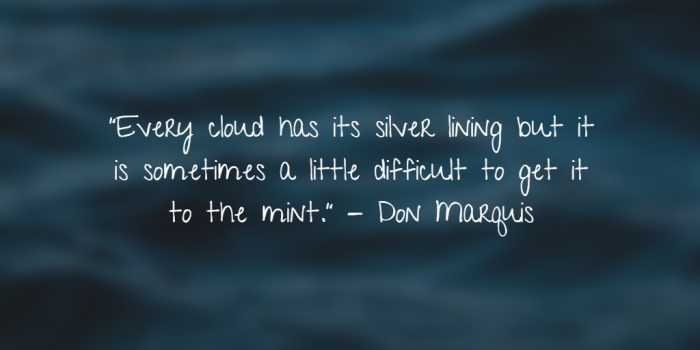 Silver linings - Don Marquis