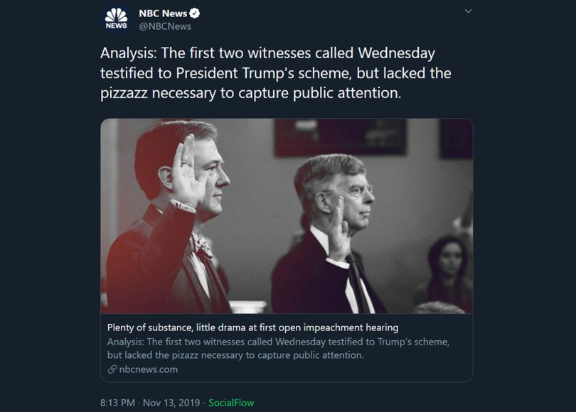 Tweet, NBC Article, Plenty of substance but little drama on first day of impeachment hearings