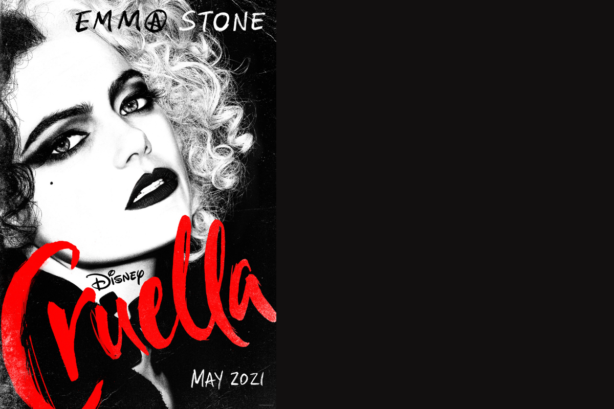 Disney's Cruella - Emma Stone at Cruella de Vil, in black and white, with 'Cruella' in bloody red cursive on the front
