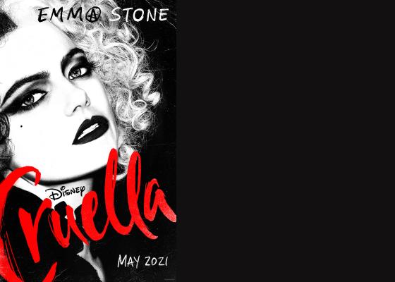 Disney's Cruella - Emma Stone at Cruella de Vil, in black and white, with 'Cruella' in bloody red cursive on the front