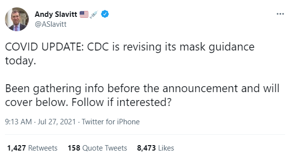 @ASlavitt: COVID UPDATE: CDC is revising its mask guidance today.  Been gathering info before the announcement and will cover below. Follow if interested?